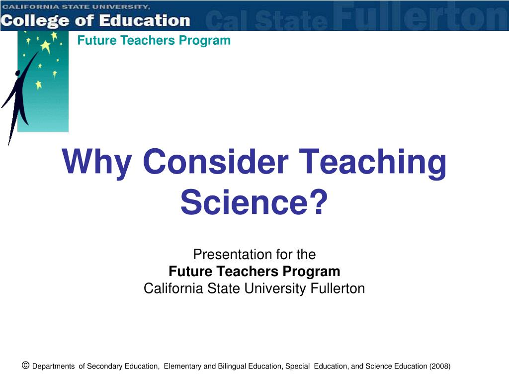 why consider teaching science l.