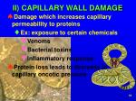 ii capillary wall damage