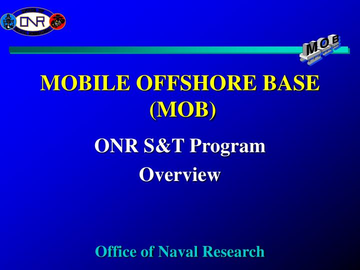mobile offshore base mob n.