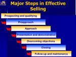 major steps in effective selling