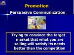 promotion persuasive communication