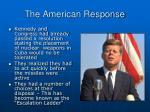 the american response