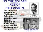 13 the golden age of television