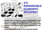 3 remarkable economic recovery
