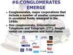 6 conglomerates emerge