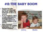 8 the baby boom