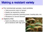 making a resistant variety