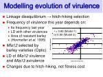 modelling evolution of virulence
