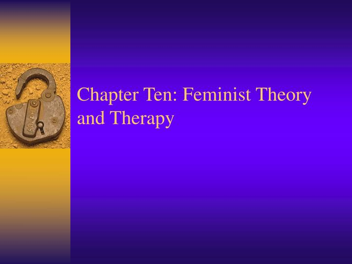 chapter ten feminist theory and therapy n.