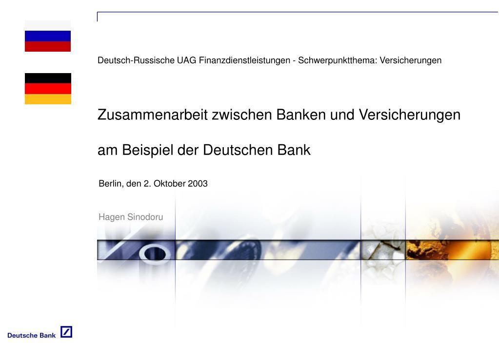 zusammenarbeit zwischen banken und versicherungen am beispiel der deutschen bank l.