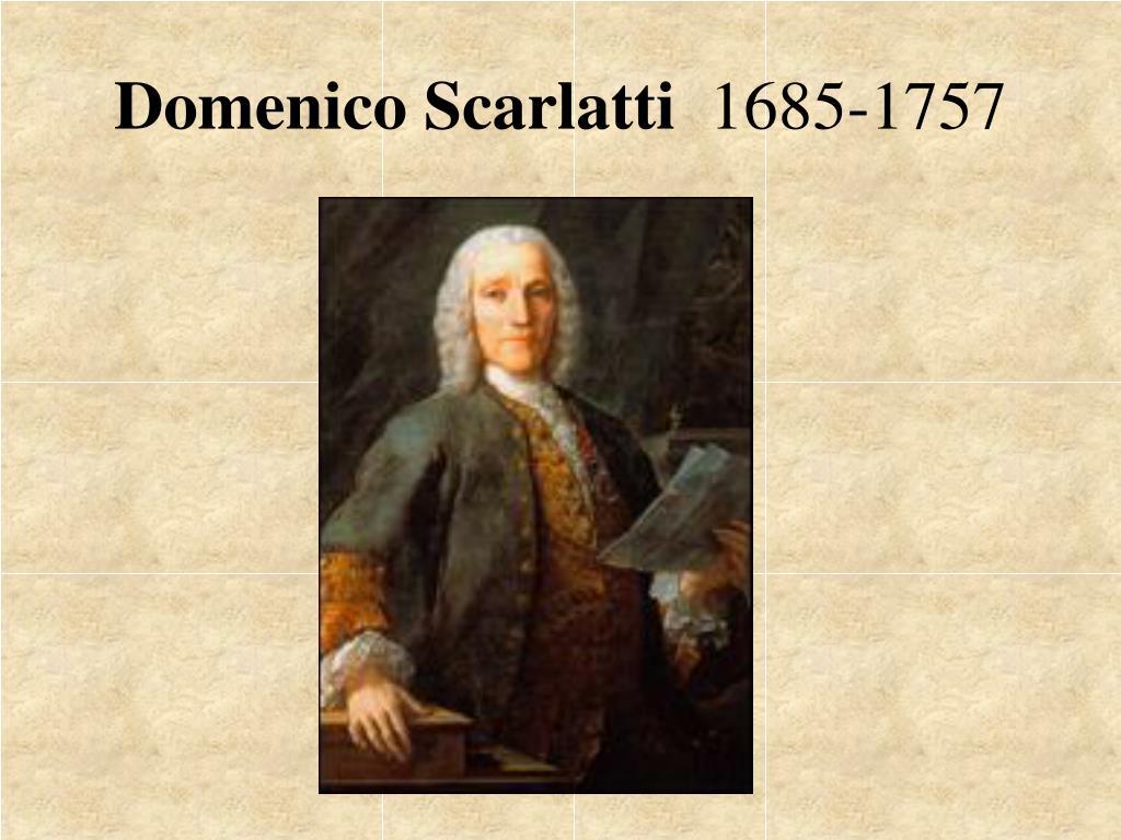 domenico scarlatti 1685 1757 l.