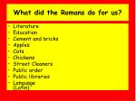 what did the romans do for us18