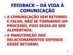 feedback d vida comunica o