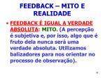 feedback mito e realidade36
