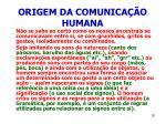 origem da comunica o humana