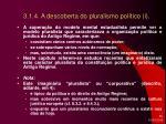 3 1 4 a descoberta do pluralismo pol tico i