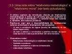 3 3 uma nota sobre relativismo metodol gico e relativismo moral ver texto actualizado