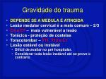 gravidade do trauma