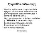 epiglotitis falso crup