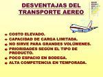 desventajas del transporte aereo