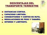 desventajas del transporte terrestre