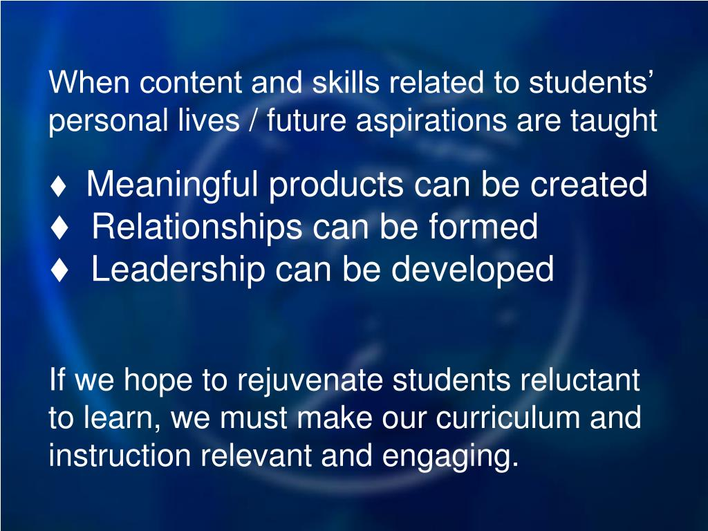 When content and skills related to students' personal lives / future aspirations are taught