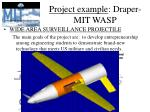 project example draper mit wasp