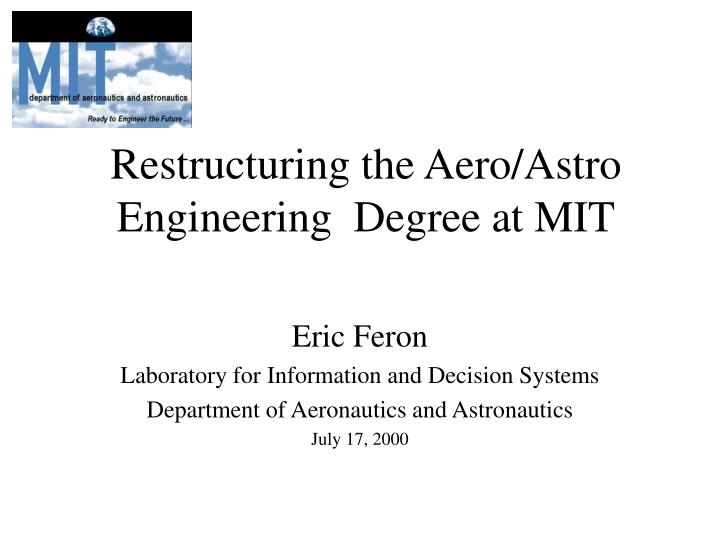 restructuring the aero astro engineering degree at mit n.