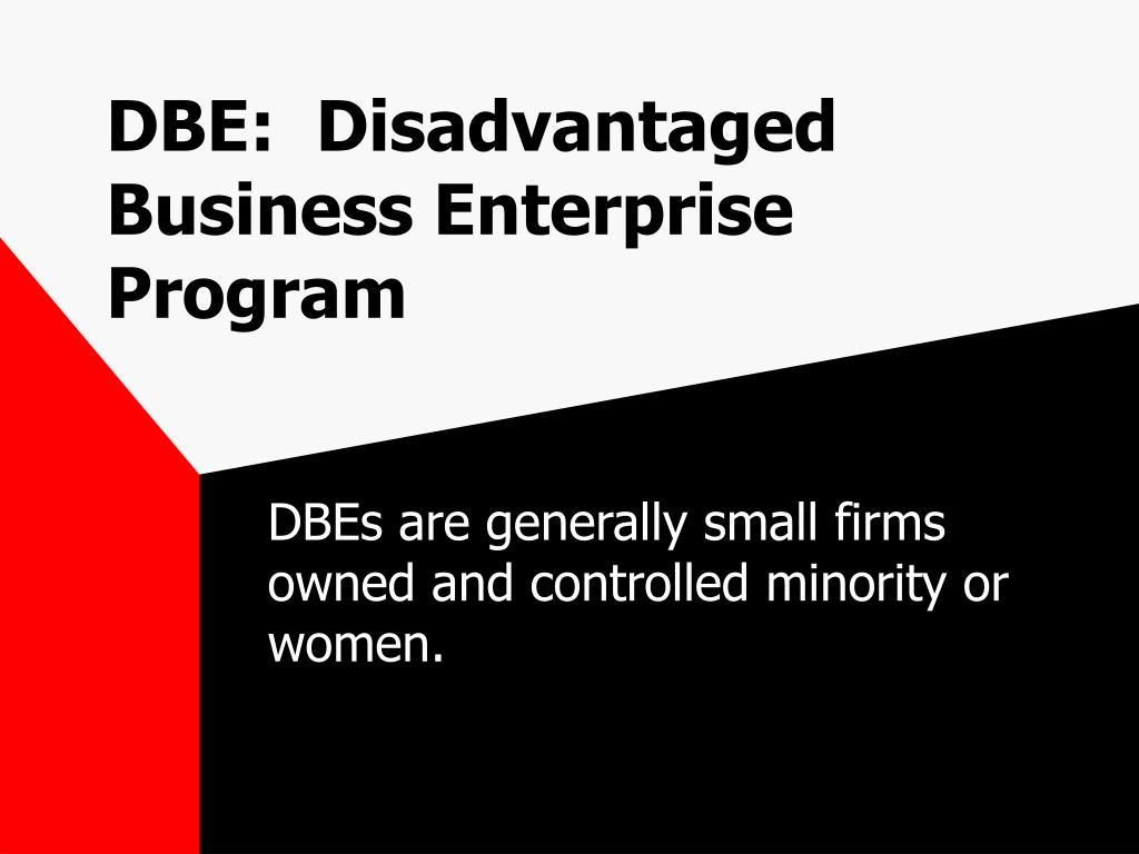 dbe disadvantaged business enterprise program l.
