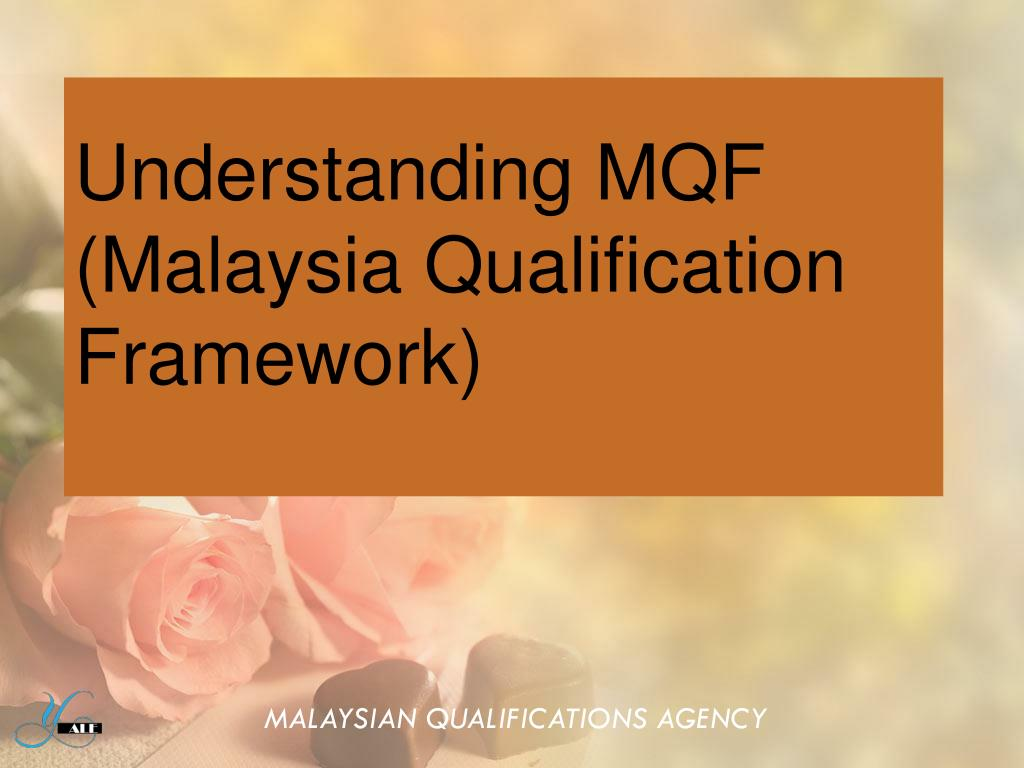 understanding mqf malaysia qualification framework l.