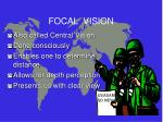 focal vision