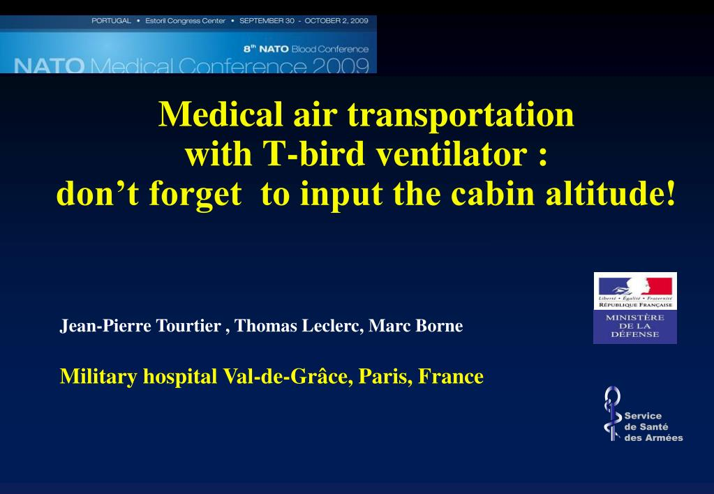 medical air transportation with t bird ventilator don t forget to input the cabin altitude l.