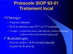 protocole siop 93 01 traitement local