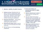 1 a stable macro economic environment is a perquisite