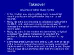 takeover influence of other music forms