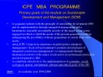 icpe mba program me primary goals of the module on sustainable development and management sdm