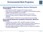 environmental work projection