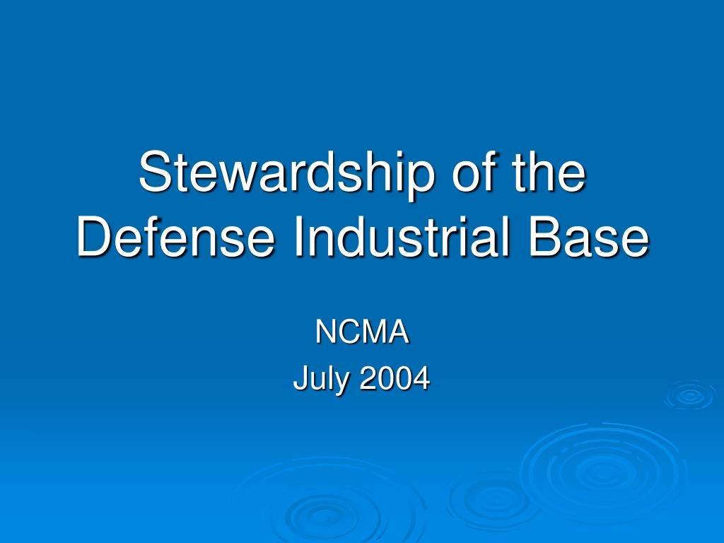 stewardship of the defense industrial base l.