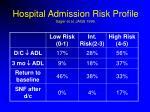 hospital admission risk profile sager et al jags 199625