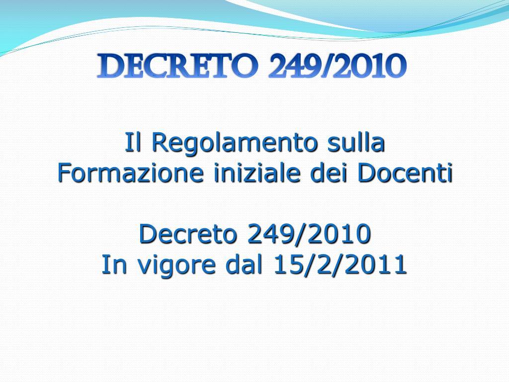 decreto 249 2010 l.