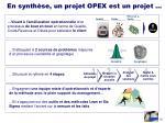 en synth se un projet opex est un projet