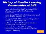 history of smaller learning communities at lhs