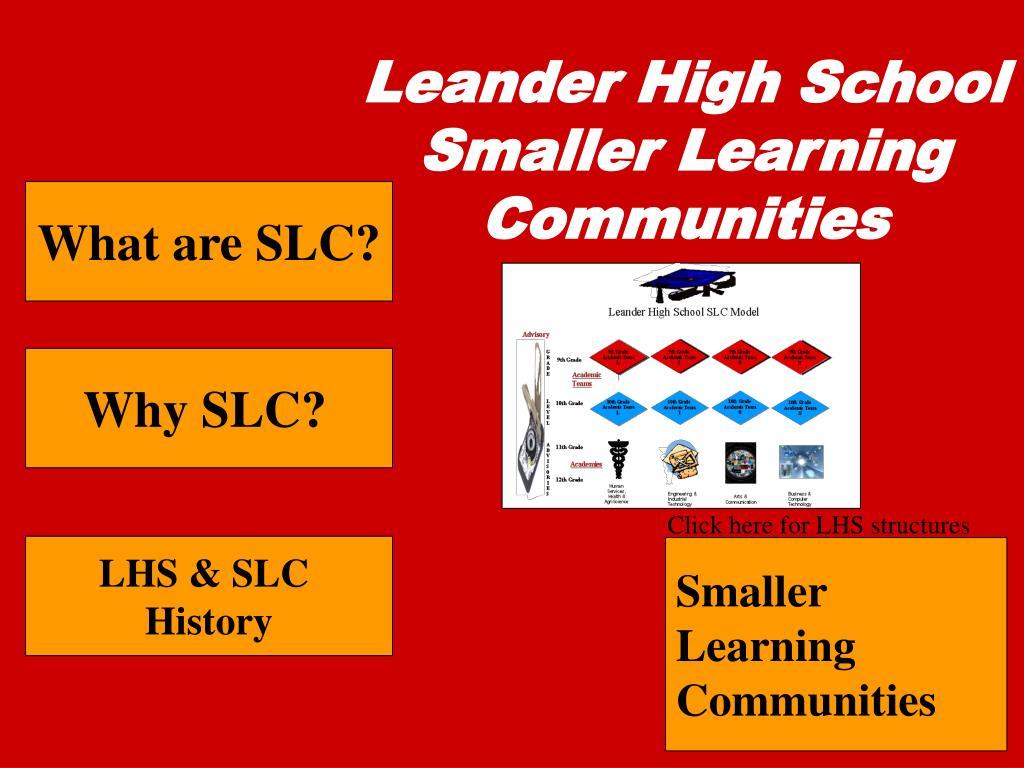 leander high school smaller learning communities l.