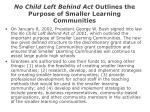 no child left behind act outlines the purpose of smaller learning communities