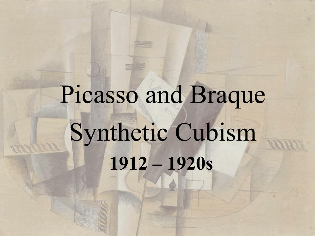 picasso and braque synthetic cubism l.