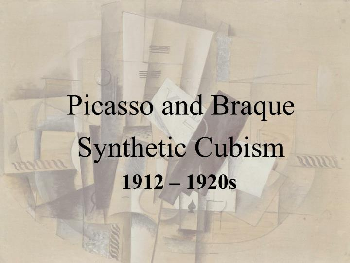 picasso and braque synthetic cubism n.