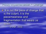 policy implementation change10