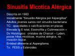 sinusitis micotica al rgica