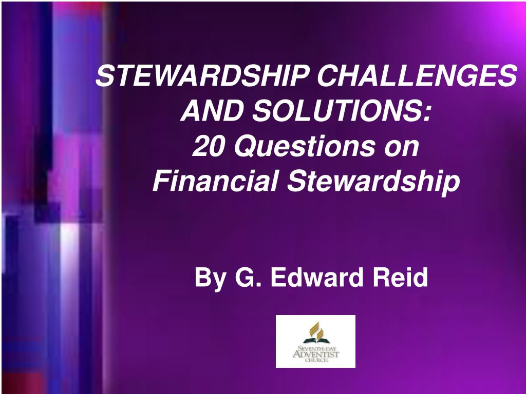 stewardship challenges and solutions 20 questions on financial stewardship l.