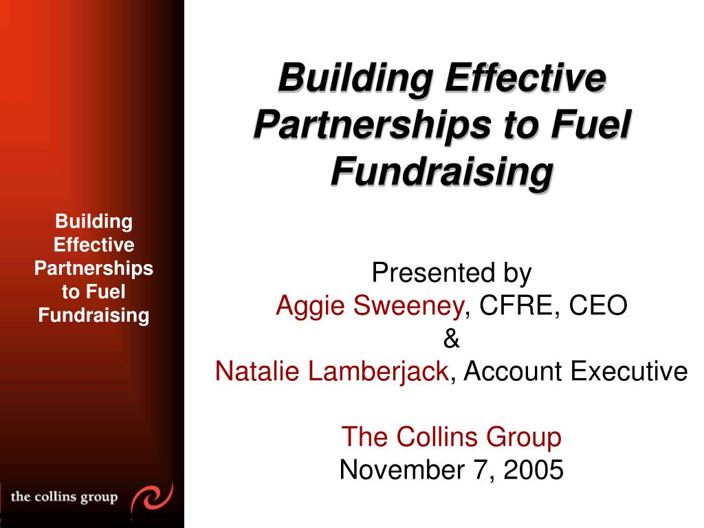 building effective partnerships to fuel fundraising l.